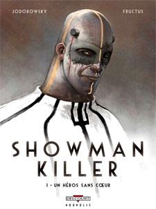 Un héro sans coeur - Showman Killer