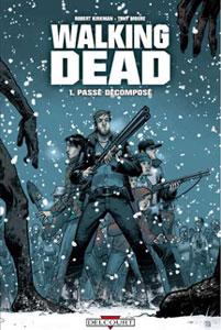 Walking Dead - Tome 1