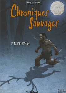 Chroniques sauvages Teshkan