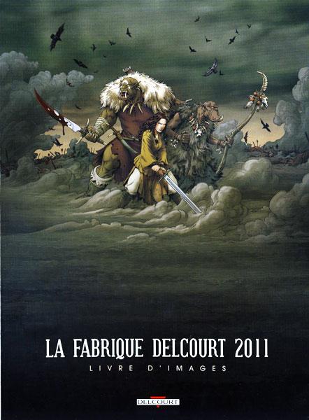 La-fabrique-Delcourt-2011